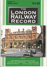 London Railway Record, April 2017