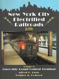New York City Electrified Railroads, Volume 1