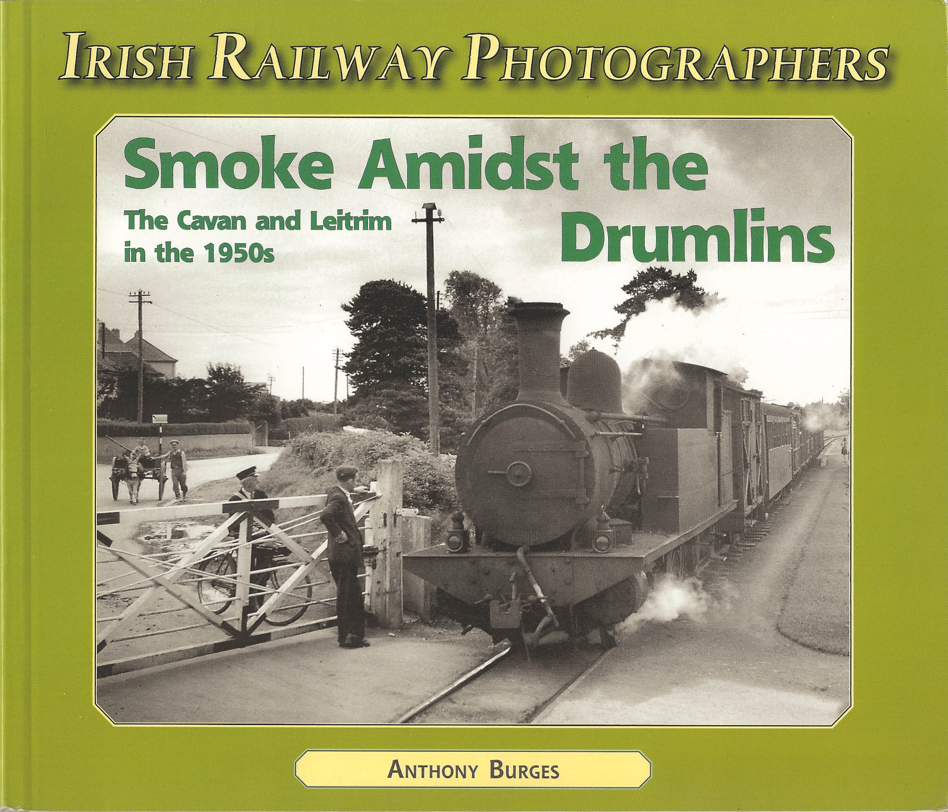 Irish Railway Photographers Smoke Amidst the Drumlins