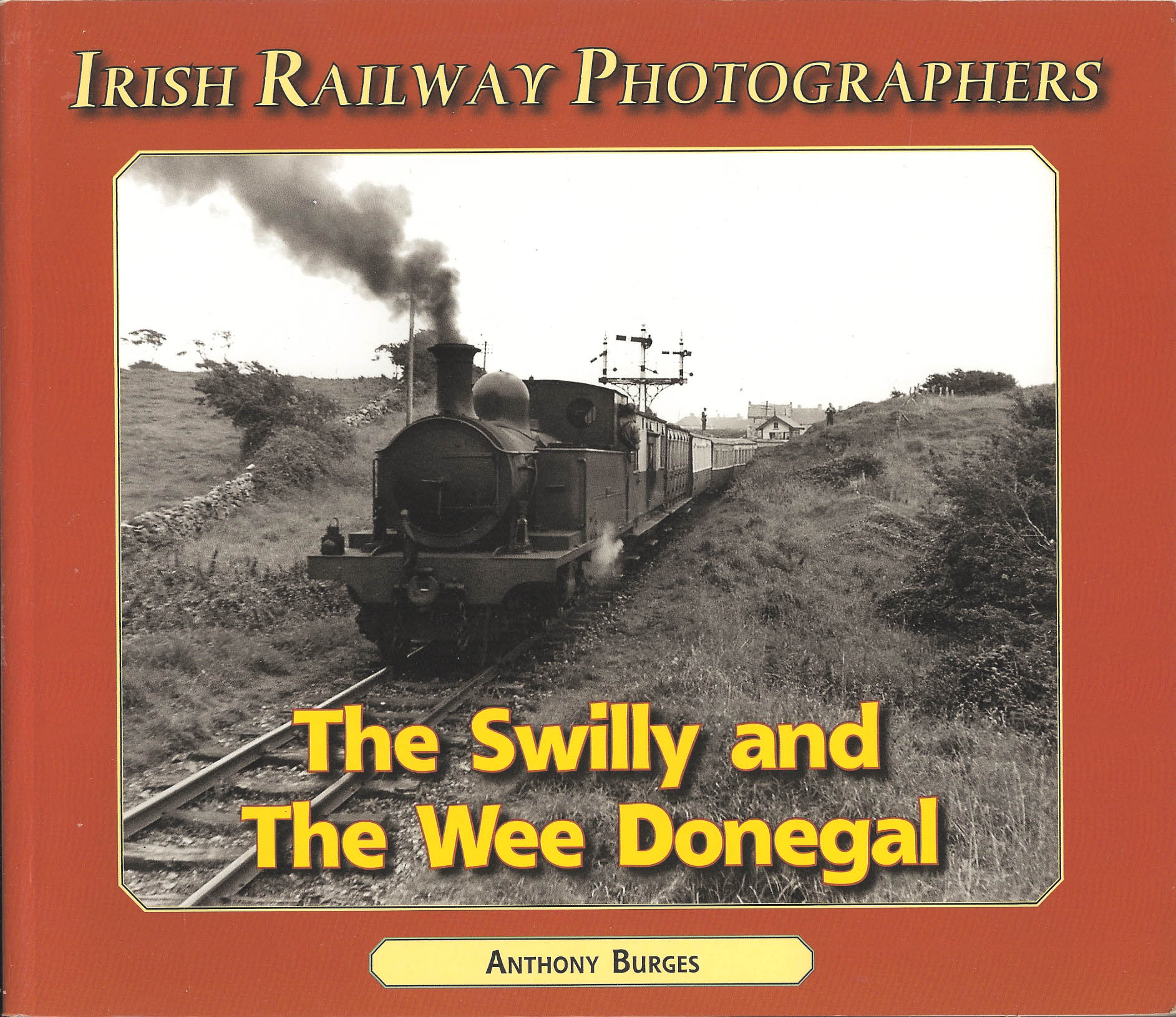 Irish Railway Photographers The Swilly and The Wee Donegal