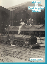 Visions of East Anglian Steam Number One